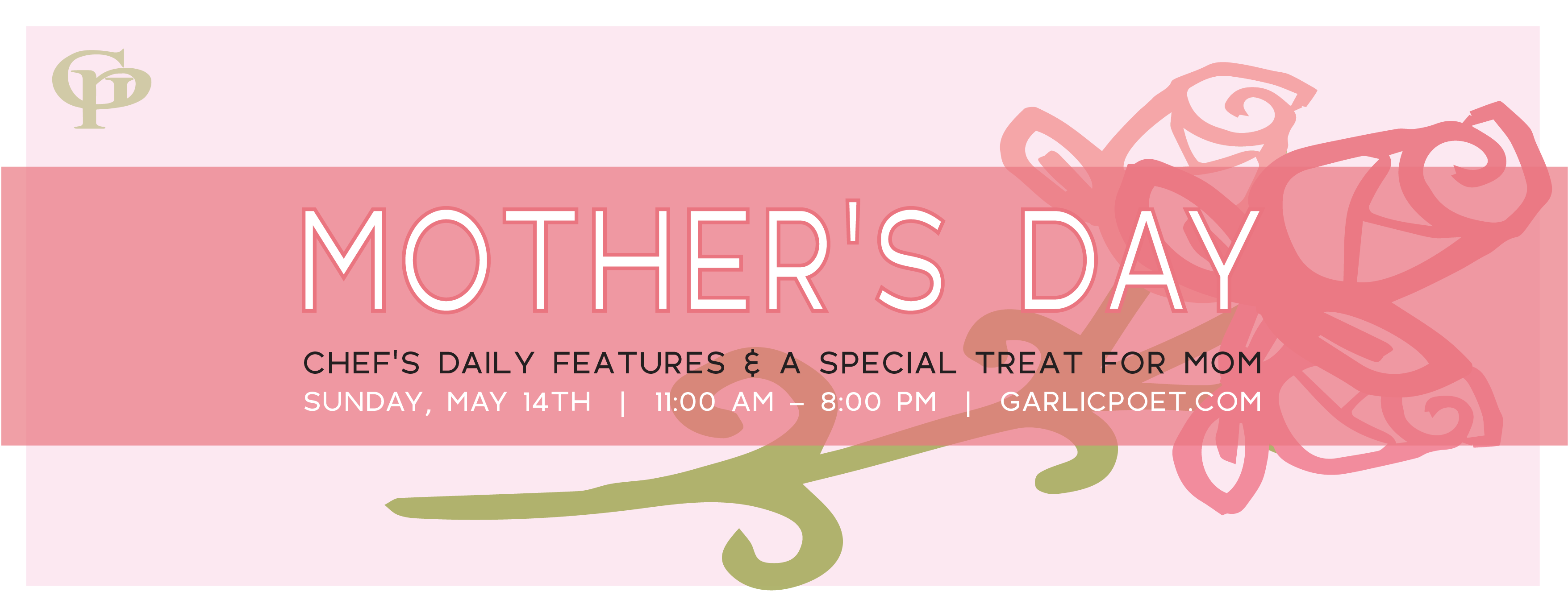Mother's Day at The Garlic Poet
